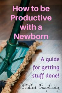 How to be Productive with a Newborn