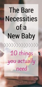 The 10 Things You Need for a New Baby